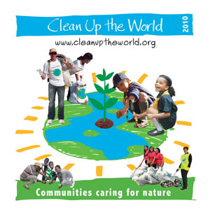 Clean Up the World 2010 Theme - Communities Caring for Nature